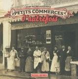 Petits commerces d'autrefois - Jean-Michel Le Corfec