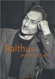 Balthus, portraits privés - Peter Berger