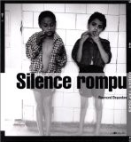Silence rompu - Raymond Depardon