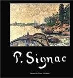 Paul Signac - Francoise Cachin