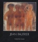 Jean Fautrier - Daniel Marchesseau