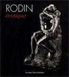 Rodin érotique - Dominique Viéville