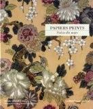 Papiers peints, poésie des murs : Les collections du Musée national suisse - Helen Bieri Thomson