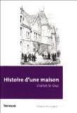 Histoire d'une maison - Viollet-le-Duc