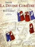 La Divine Comédie de Dante illustrée par Botticelli - Dante Alighieri