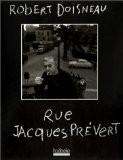 Rue Jacques Prévert - Jacques Prévert