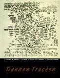 Danses Tracées : Dessins et Notation des Chorégraphes - Laurence Louppe