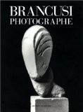 Brancusi photographe - Elizabeth A. Brown