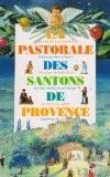 Pastorale des santons de Provence - Yves Adouard