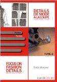 Détails de mode à la loupe : Tome 2, Poches, édition bilingue français-anglais - Claire Wargnier