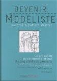 Devenir modéliste : La gradation et les évolutions du vêtement d'enfant - Claire Wargnier