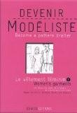 Le vêtement féminin : Tome 1, Les bases de jupes, de corsages, de chemisiers et de robes, édition bilingue français-anglais - Carol Lipton