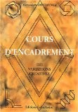 Cours d'encadrement. Tome 3, Variations créatives - Bernadette Deconinck