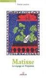 Matisse : Voyage en Polynésie - Paule Laudon