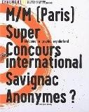 Chaumont 03, 14ème festival international de l'affiche et des arts graphiques : M/M (Paris). Super. Concours international. Savignac. Anonymes ? - Francois Bernheim