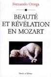 Beauté et révélation en Mozart - Fernando Ortega