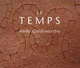 Le Temps - Andy Goldsworthy