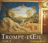 Trompe L'Oeil : Volume 2 plus de 100 dessins originaux de décoration murale en trompe l'oeil - Graham Rust