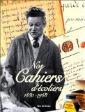 Nos cahiers d'écoliers - 1880-1968 - Rachel Grunstein