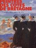 Peintres des côtes de Bretagne, tome 2 : De la rade de Brest au Pays Bigouden - Léo Kerlo