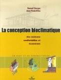 La conception bioclimatique : Des maisons économes et confortables en neuf et en réhabilitation - Jean-Pierre Oliva