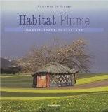 L'Habitat plume : Mobile, léger, écologique - Christian La Grange