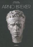 Arno Breker : Sculpteur, dessinateur, architecte, édition bilingue français-allemand - Joe F. Bodenstein