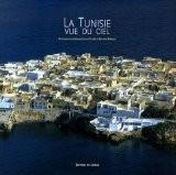 La Tunisie vue du ciel - Mohamed-Salah Bettaïeb