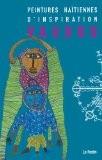 Peintures Haitiennes d'Inspiration Vaudou - Collectif