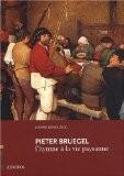 Pieter BRUEGEL, l'hymne à la vie paysanne - Sophie ROSSIGNOL