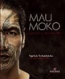 Mau Moko : Le monde du tatouage maori - Ngahuia Te awekotuku