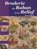Broderie au Ruban et en Relief : Une interprétation des merveilles de la nature - Di van Niekerk