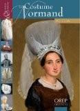 Le Costume Normand - Alice Gandin