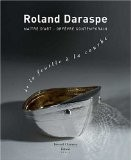 Roland Daraspe - De la feuille a la courbe - Collectif