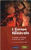 L'Europe des festivals : De Zagreb à Édimbourg, points de vue croisés - Anne-Marie Autissier