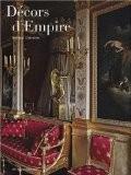 Décors d'Empire : 1795-1815 - Bernard Chevallier
