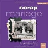 Scrap mariage (ancien prix éditeur 15 euros) - Audrey Cabus