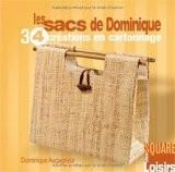 Les sacs de Dominique : 34 créations en cartonnage - Dominique Augagneur
