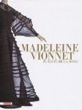 Madeleine Vionnet : Puriste de la mode