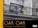 Oak Oak, Urban Diversion - Oak Oak