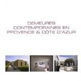 Demeures contemporaines en Provence & Côte d'Azur : Edition français-anglais-néerlandais - Wim Pauwels