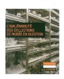L'inaliénabilité des collections de musée en question - François Mairesse
