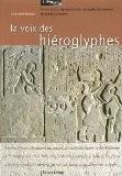 La voix des hiéroglyphes : Promenade au département des antiquités égyptiennes du musée du Louvre - Christophe Barbotin