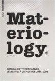 Materiology - Matériaux et technologies: l'essentiel à l'usage des créateurs - Kula