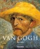 Vincent van Gogh, 1853-1890 : Vision et réalité - Ingo F. Walther