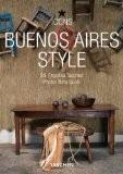 Buenos Aires Style: Exteriors, Interiors Details - Celeste Moure
