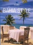 Bahia Style - Angelika Taschen (ED)