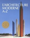 L'Architecture moderne A-Z - Peter Goessel