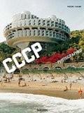 Frederic Chaubin: Cosmic Communist Constructions Photographed - Frederic Chaubin