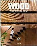 Wood Architecture Now! 2 - Philip Jodidio